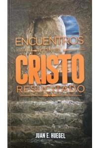 Encuentros Con El Cristo Resucitado -