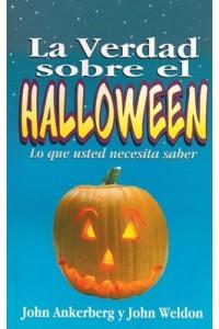 La Verdad sobre Halloween: Lo que usted necesita saber -  - Ankerberg & Weldon