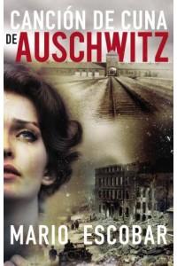 Canción de Cuna de Auschwitz -  - Escobar, Mario