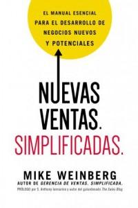 Nuevas Ventas. Simplificadas. -  - Weinberg, Mike