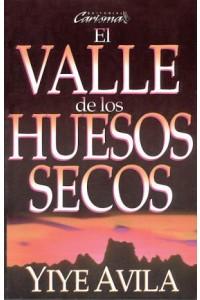 Valle de los huesos secos, El *PRECIO NUEVO* -  - Avila, Yiye