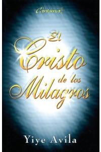 Cristo de los milagros, El *PRECIO NUEVO* -  - Avila, Yiye