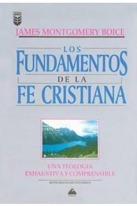 Fundamentos de la fe cristiana -  - Boice, J. M