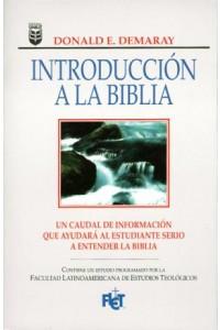 Introducción a la Biblia *PRECIO NUEVO* -  - Demaray, D.