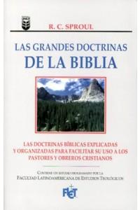 Grandes doctrinas de la Biblia, Las       -  - Sproul, R.C.