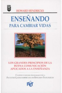 Enseñando para cambiar vidas -  - Hendricks, Howard