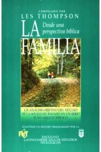 Familia desde una perspectiva bíblica -  - Thompson, L.