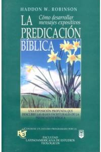 Predicación bíblica, La -  - Robinson, Haddon
