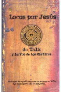 Locos por Jesús # 1 -  - DC Talk