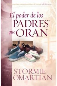 Poder de los padres que oran, El -  - Omartian, Stormie