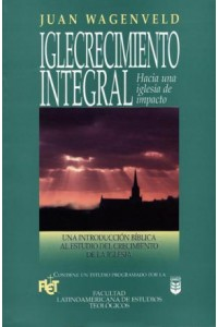 Iglecrecimiento integral -  - Wagenveld, J.