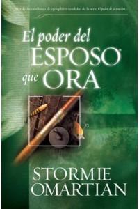 Poder del esposo que ora, El -  - Omartian, Stormie