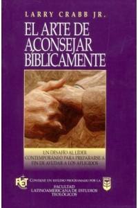 Arte de aconsejar bíblicamente, El  -  - Crabb, Larry