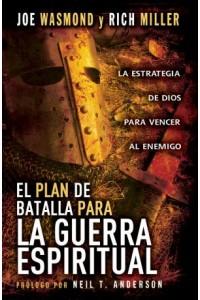 Plan de batalla para la guerra espiritual, El   -  - Wasmond / Miller