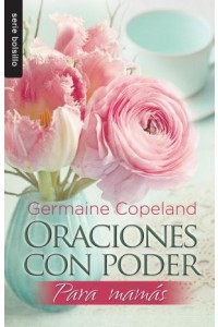 Oraciones con poder para mamás / Bolsillo -  - Copeland, Germaine