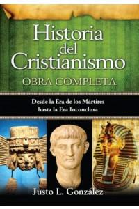 Historia del cristianismo / Obra Completa -  - González, Justo