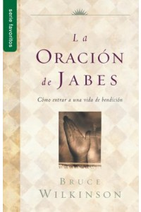 Oración de Jabes, La / Favoritos -  - Wilkinson, Bruce