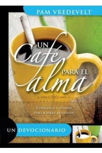 Un cafe para el alma / Devocional -  - Vredevelt, Pam