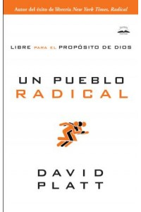 Un pueblo Radical -  - Platt, David