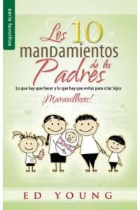 Diez mandamientos de los padres, Los / Favoritos -  - Young, Ed