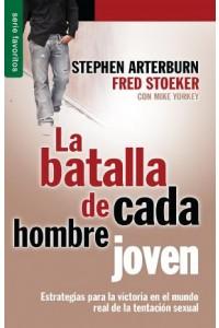Batalla de cada hombre joven, La / Favoritos -  - Arterburn, Stephen & Stoeker, Fred