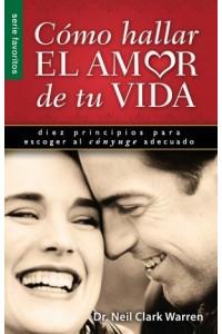 Cómo hallar el amor de tu vida / Favoritos -  - Warren, Neil Clark