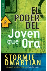 Poder del joven que ora, El / Favoritos -  - Omartian, Stormie