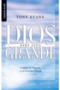Dios hará algo grande / Bolsillo -  - Evans, Tony