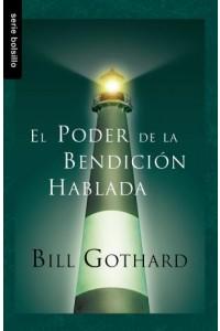 Poder de la bendición hablada, El / Bolsillo  -  - Gothard, B.