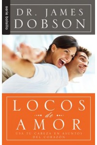 Locos de amor / Bolsillo -  - Dobson, James Dr.