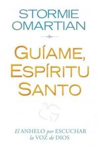 Guíame, Espíritu Santo  -  - Omartian, Stormie