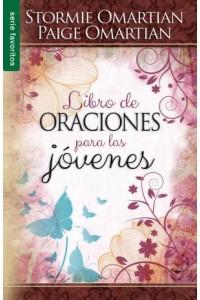 Libro de oraciones para las jóvenes / Favoritos -  - Omartian, Stormie & Paige