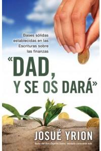 Dad, y se os dará -  - Yrion, Josué