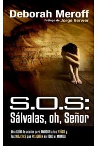 SOS: Sálvalas, oh, Señor -  - Meroff, Deborah