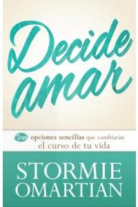 Decide amar -  - Omartian, Stormie