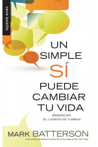 Un simple Sí puede cambiar tu vida / Bolsillo -  - Batterson, Mark