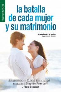 Batalla de cada mujer y su matrimonio, La / Favoritos -  - Ethridge, S. & G.