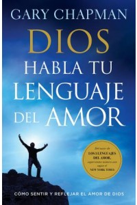 Dios habla tu lenguaje de amor -  - Chapman, Gary