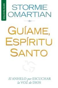 Guíame, Espíritu Santo / Favoritos -  - Omartian, Stormie