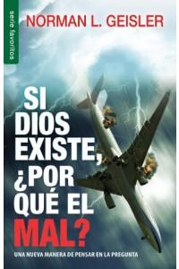 Si Dios existe, por qué el mal? / Favoritos -  - Geisler, Norman L.