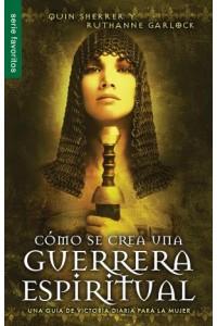 Cómo se crea una guerrera espiritual / Favoritos -  - Sherrer & Garlock