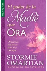Poder de la madre que ora, El - Serie FAV -  - Omartian, Stormie