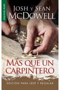 Más que un carpintero - Edición para leer y regalar (FAV) -  - McDowell, Josh & Sean