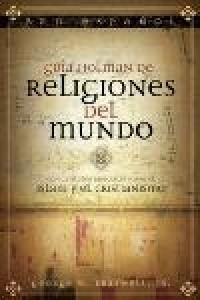 Guía Holman de Religiones del Mundo -  - Braswell, George