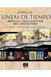 Libro de Líneas de Tiempo Bíblicas y de la Historia del Cristianismo -