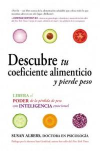 Descubre tu Coeficiente Alimenticio y Pierde Peso -  - Albers, Susan