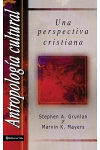 Antropología Cultural -  - Grunlan, Stephen A.