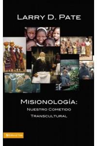 Misionología -  - Pate, Larry D.