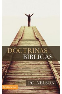 Doctrinas Bíblicas -  - Nelson, P. C.