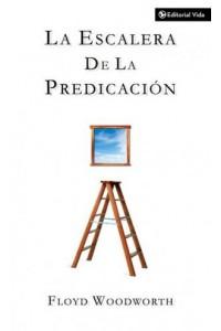 Escalera de la Predicación -  - Woodworth, Floyd C.